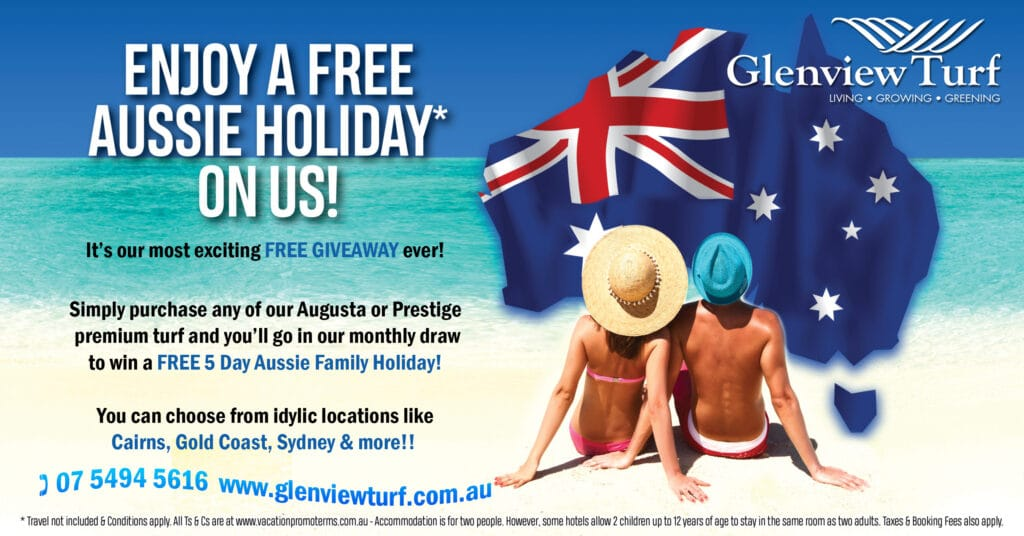 Glenview Turf Enjoy a free Aussie Holiday on us